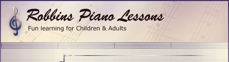 Robbins Piano Lessons - Fun learning for Children & Adults